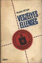 Veszélyes ellenség - Vajda Péter - Régikönyvek