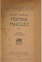 Fermina Marquez - Valery Larbaud - Régikönyvek