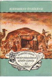 Dervisruhában Közép-Ázsián át - Vámbéry Ármin - Régikönyvek