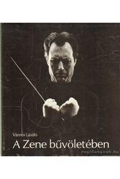 A Zene bűvöletében - Vámos László - Régikönyvek
