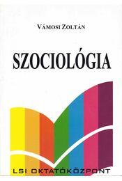 Szociológia - Vámosi Zoltán - Régikönyvek