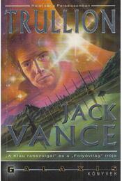 Trullion - Vance, Jack - Régikönyvek