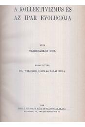 A kollektivizmus és az ipar evoluciója - Vandervelde Emil - Régikönyvek