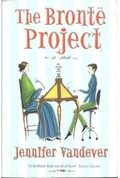 The Brontë Project - VANDEVER, JENNIFER - Régikönyvek