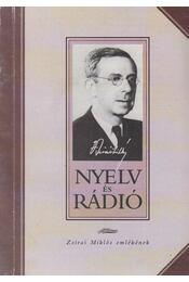 Nyelv és rádió - Vándor Ágnes (szerk.), Dr. Fábián Pál (szerk.) - Régikönyvek