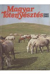 Magyar lótenyésztés 1945-1980 - Várady Jenő, Pál János - Régikönyvek