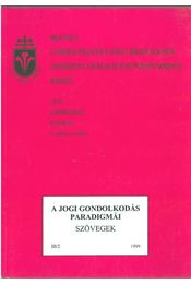 A jogi gondolkodás paradigmái - Varga Csaba - Régikönyvek