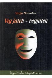 Víg játék - végjáték - Varga Domokos - Régikönyvek