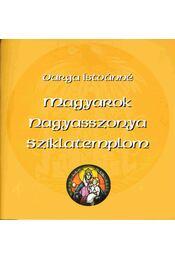 Magyarok Nagyasszonya sziklatemplom - Varga Istvánné - Régikönyvek