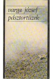 Pásztortüzek (dedikált) - Varga József - Régikönyvek