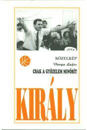 Csak a győzelem minősít! (dedikált) - Varga Lajos - Régikönyvek
