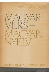 Magyar vers - magyar nyelv - Vargyas Lajos - Régikönyvek