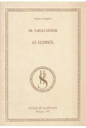 Az álomról (reprint) - Varjas Sándor dr. - Régikönyvek