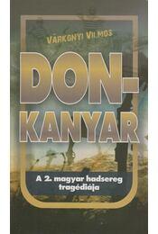 Don-kanyar - Várkonyi Vilmos - Régikönyvek