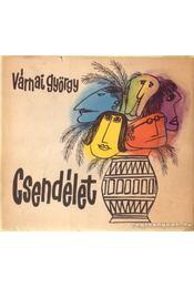 Csendélet - Várnai György - Régikönyvek