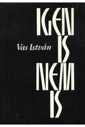 Igen is, nem is - Vas István - Régikönyvek