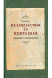 Klasszikusok és korársak (dedikált) - Vasy Géza - Régikönyvek