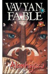Álomhajsza 1-2. - Vavyan Fable - Régikönyvek