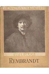 Rembrandt - Vayer Lajos - Régikönyvek