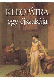 Kleopátra egy éjszakája - Véber Károly - Régikönyvek