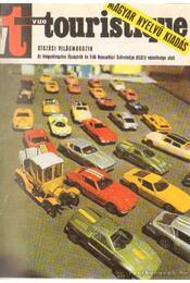 Turista (Vue Touristique) 1972. 3. évfolyam (teljes) - Vécsey György et al. (szerk.) - Régikönyvek