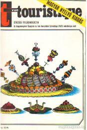 Turista (Vue Touristique) 1973. 4. évfolyam (teljes) - Vécsey György et al. (szerk.) - Régikönyvek
