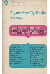 Fly and the Fly-Bottle - Ved Mehta - Régikönyvek