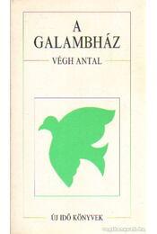 A galambház - Végh Antal - Régikönyvek