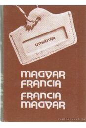 Magyar francia francia magyar útiszótár - Végh Béla - Régikönyvek