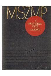 MSZMP a szakszervezetekről (mini) - Végh Oszkár - Régikönyvek