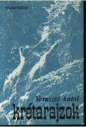 Krétarajzok - Verasztó Antal - Régikönyvek