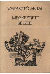 Megkezdett beszéd - Verasztó Antal - Régikönyvek