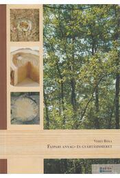 Faipari anyag- és gyártásismeret - Veres Réka - Régikönyvek