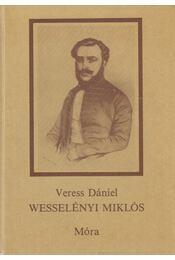 Wesselényi Miklós - Veress Dániel - Régikönyvek