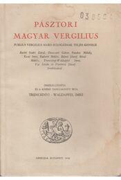 Pásztori magyar Vergilius - Vergilius, Trencsényi-Waldapfel Imre - Régikönyvek