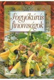 Fogyókúrás finomságok - Verhóczki István - Régikönyvek