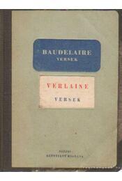 Baudelaire versek; Verlaine versek - Verlaine, Charles Baudelaire - Régikönyvek