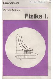 Fizika I. - Vermes Miklós - Régikönyvek