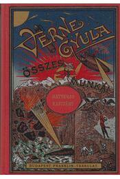 Hatteras Kapitány kalandjai - Verne Gyula - Régikönyvek