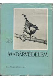 Madárvédelem - Vertse Albert - Régikönyvek