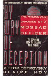 By Way of Deception - Victor Ostrovsky, Claire Hoy - Régikönyvek