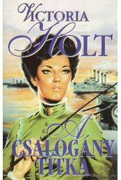 A csalogány titka - Victoria Holt - Régikönyvek