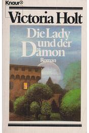 Die Lady und der Dämon - Victoria Holt - Régikönyvek