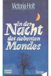 In der Nacht des siebenten Mondes - Victoria Holt - Régikönyvek