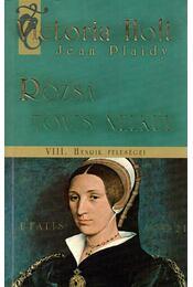 Rózsa tövis nélkül - Victoria Holt - Régikönyvek