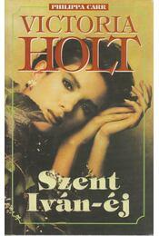 Szent Iván-éj - Victoria Holt - Régikönyvek