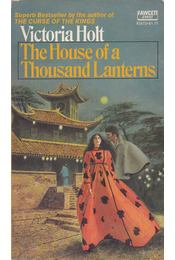 The House of a Thousand Lanterns - Victoria Holt - Régikönyvek