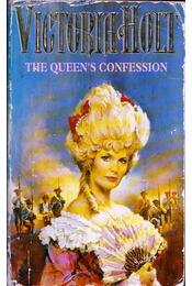 The Queen's Confession - Victoria Holt - Régikönyvek
