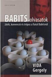Babits-olvasatok - Vida Gergely - Régikönyvek