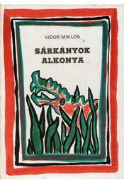 Sárkányok alkonya - Vidor Miklós - Régikönyvek
